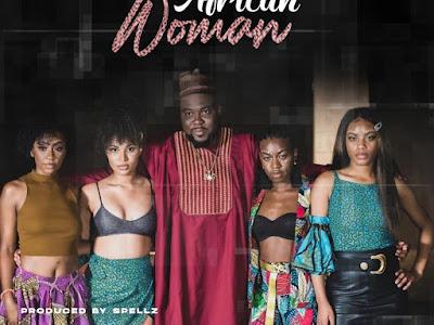 DOWNLOAD MP3: Bordegga - African Woman (Prod By Spells)