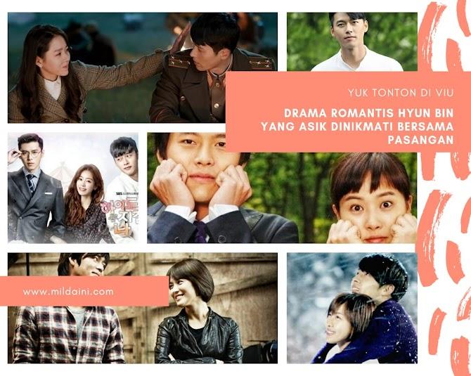 Drama Romantis Hyun Bin yang Asik Dinikmati Bersama Pasangan