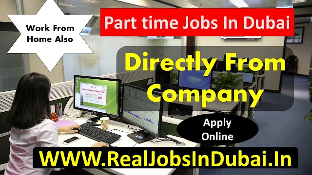 Part Time Jobs In Dubai | Part Time Jobs In Abu Dhabi | Part Time Jobs In Sharjah .
