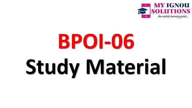 IGNOU BPOI-06 Study Material