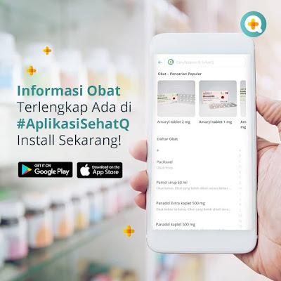informasi obat aplikasi sehatq