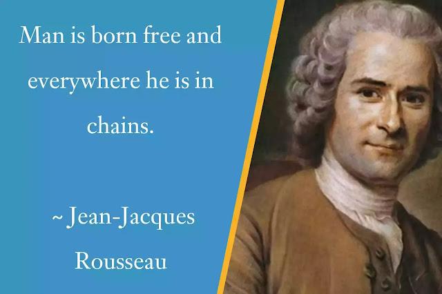 Jean-Jacques Rousseau  Man Quotes