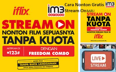 Cara menggunakan Stream On Indosat Iflix Gratis