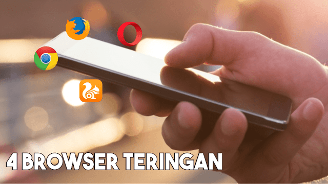 4 Aplikasi Browser Terbaik untuk Download Cepat dan Ringan Android