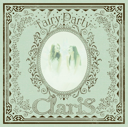 ClariS - Fairy Party