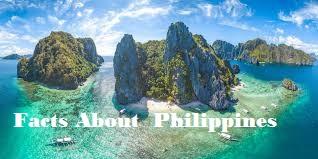 फ़िलीपीन्स देश से जुड़ी रोचक  बाते | Facts About  Philippines