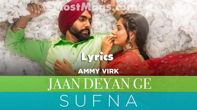 Jaan Deyan Ge Lyrics | Ammy Virk | Jaani