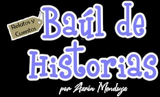 Baúl de Historias por Aarón Mendoza  (Cabecera del Blog)