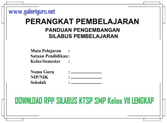 Download Rpp Silabus Ktsp Smp Kelas Vii Lengkap Galeri Guru