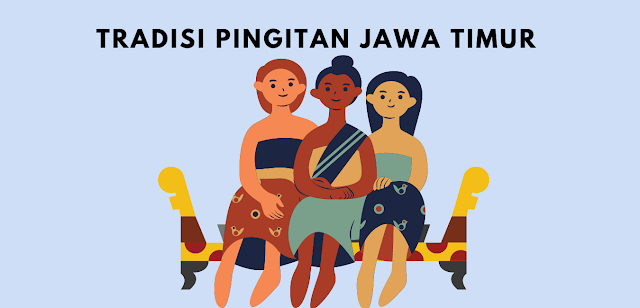 5 Tujuan Tradisi Pingitan Adat Jawa Timuran