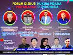 """Live Webinar Segment VII dalam Tema """"  FORUM DISKUSI HUKUM PIDANA PERTANAHAN DI INDONESIA """""""