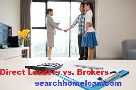 Direct Lenders vs. Brokers, Home Loans, Mortgage