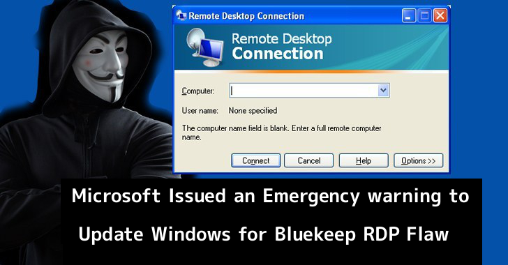Microsoft Warned Second Time to Update Windows for Bluekeep RDP Flaw – Exploits Already Available in Hackers Hand