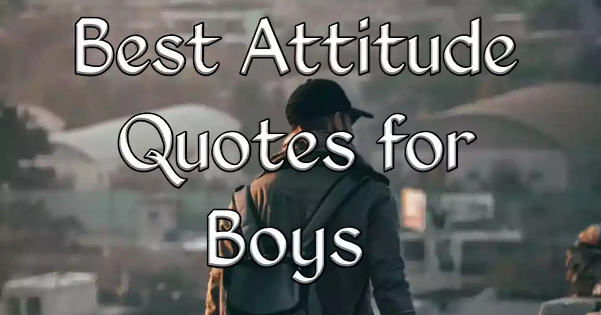 Best Attitude Quotes For Boys Instagram And Facebook Attitude Captions For Boys