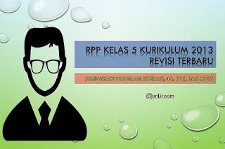 Download RPP Kelas 5 Kurikulum 2013 semester 1 dan 2 setiap tematik