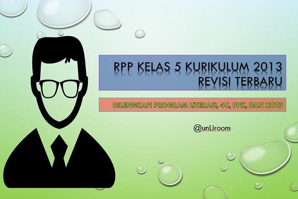 RPP Kelas 5 Kurikulum 2013 Revisi 2018 | GLS PPK 4C HOTS