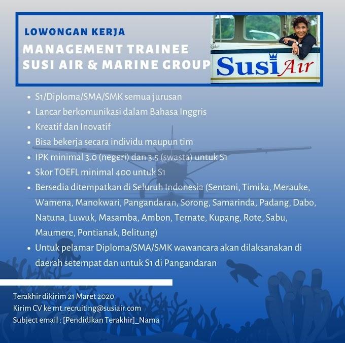 Lowongan Kerja Management Trainee Susi Air dan Marine Group