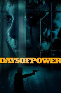Days of Power 2018 Dual Audio 720p BluRay