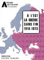 https://www.musee-armee.fr/au-programme/expositions/detail/a-lest-la-guerre-sans-fin-1918-1923.html
