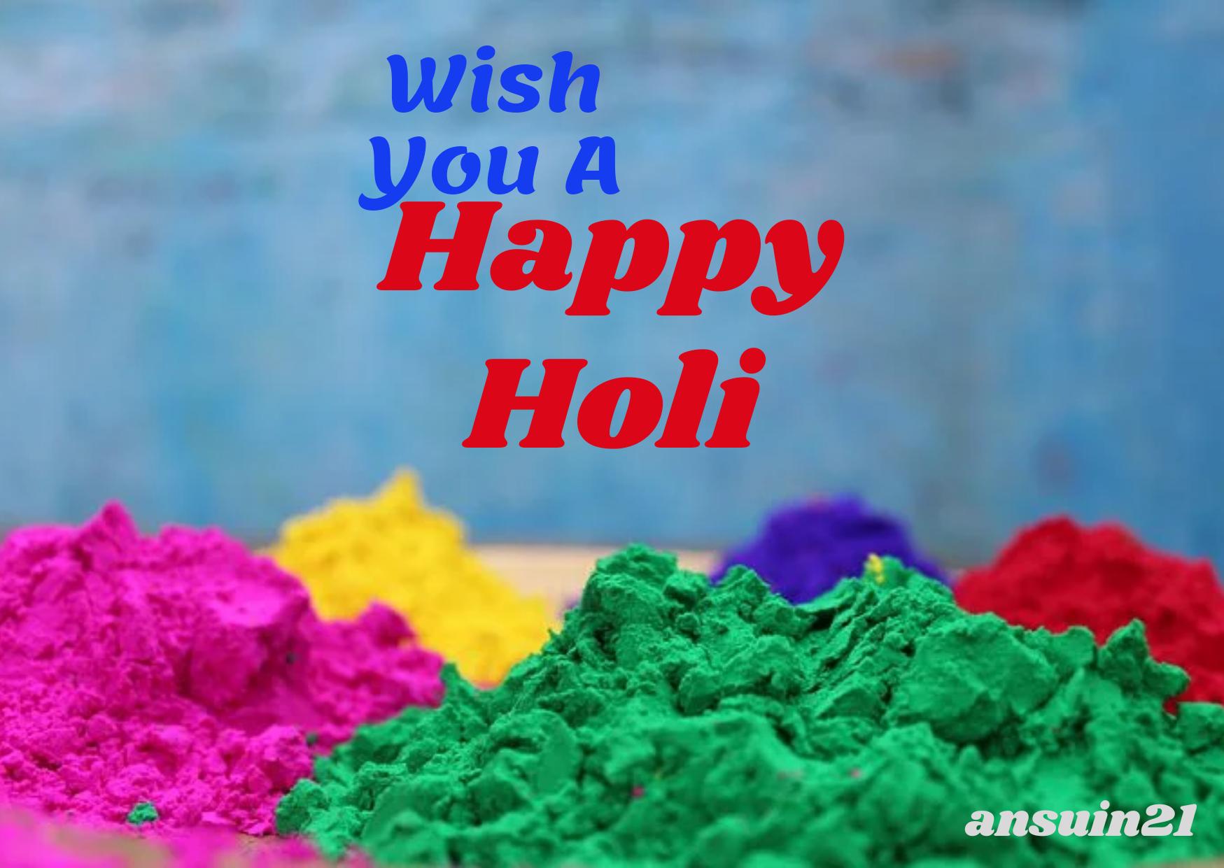 Best Beautiful Happy Holi Wishes In English, Status, Cute happy holi photo, Massage, Whatsaap Happy Holi HD Images