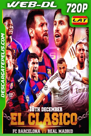 Barcelona vs Real Madrid (2019) 720p WEB-DL Latino