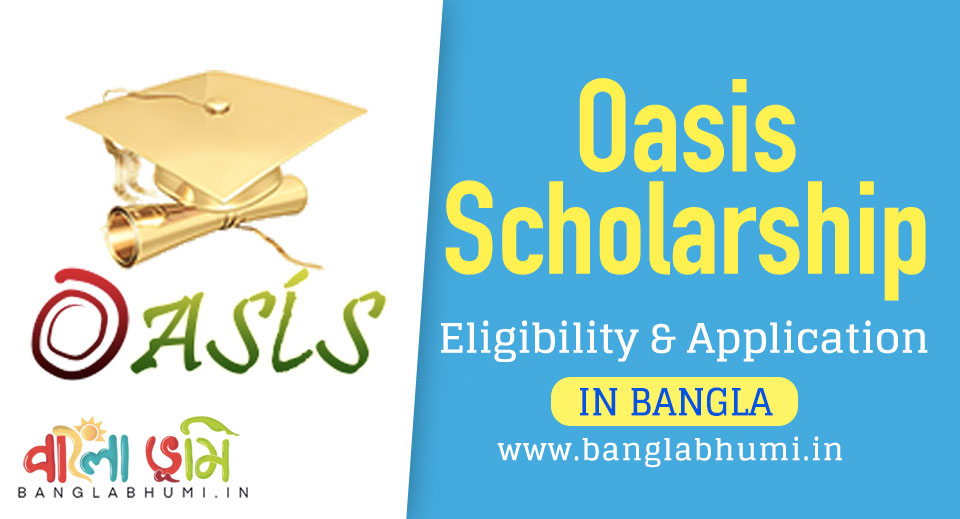 Oasis Scholarship Eligibility and Application