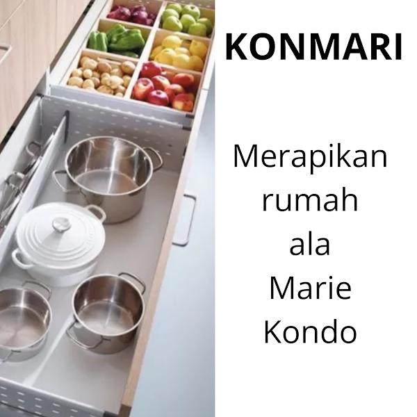 Konmari, Merapikan rumah ala Marie Kondo