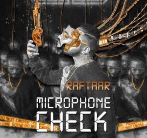 Microphone Check – Raftaar (2020)