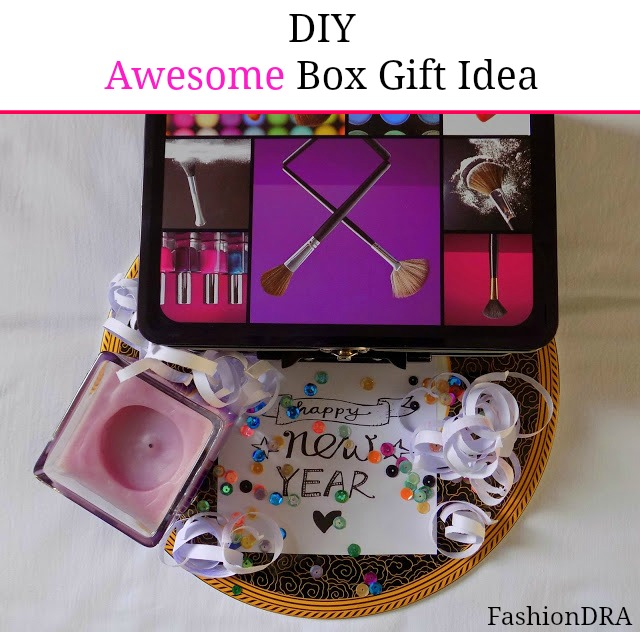 FashionDRA| Awesome DIY Box Gift Idea