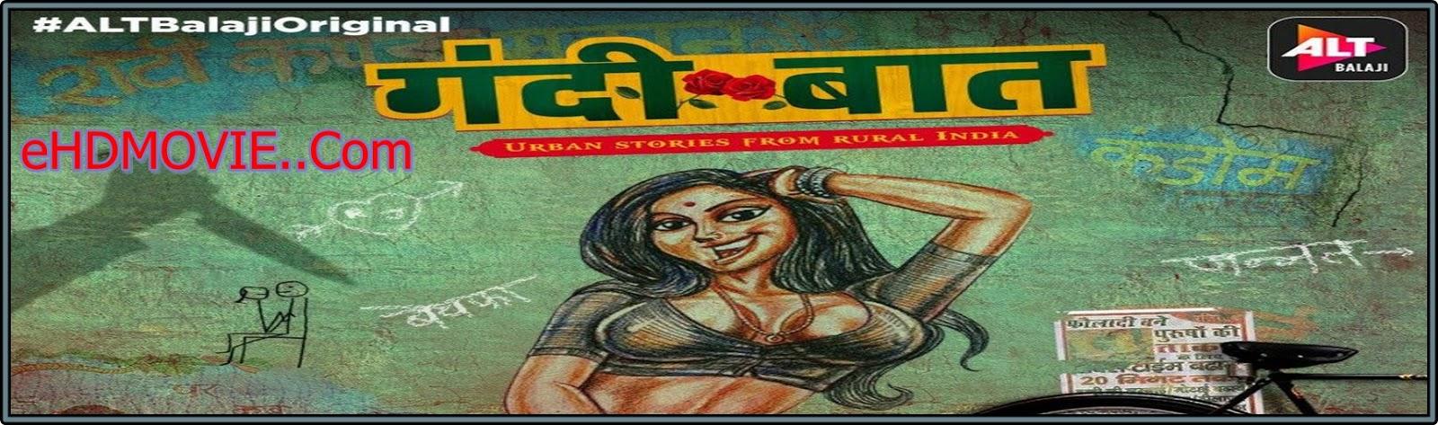 Gandii Baat 2018 S01 Complete Hindi 720p BRRip ESubs