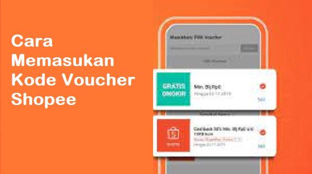 Cara Memasukkan Kode Voucher Shopee