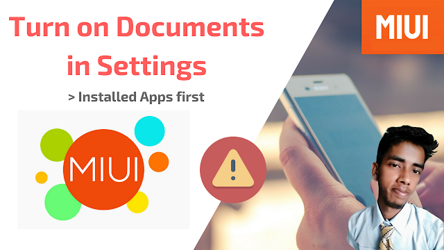 Turn on Documents Settings - MIUI