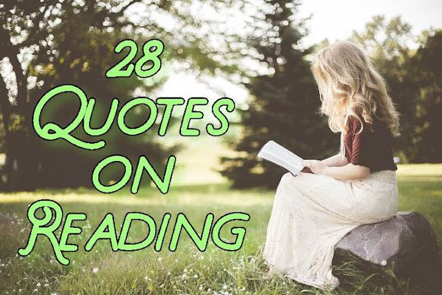 28 Inspiring Quotes about Reading
