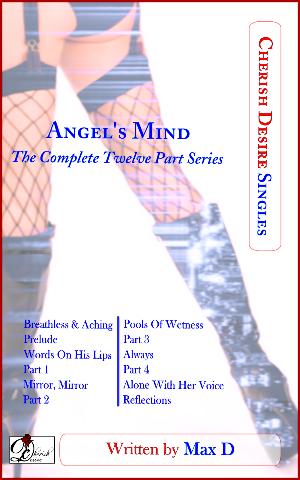 Cherish Desire Singles: Angel's Mind (The Complete Twelve Part Series), Angel, Tom, Max D, erotica