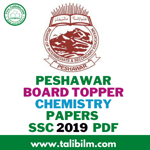 Peshawar Board Topper Chemistry Papers SSC