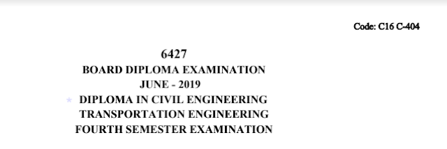 Diploma Previous Question Paper c16 civil 404 Transportation Engineering June 2019