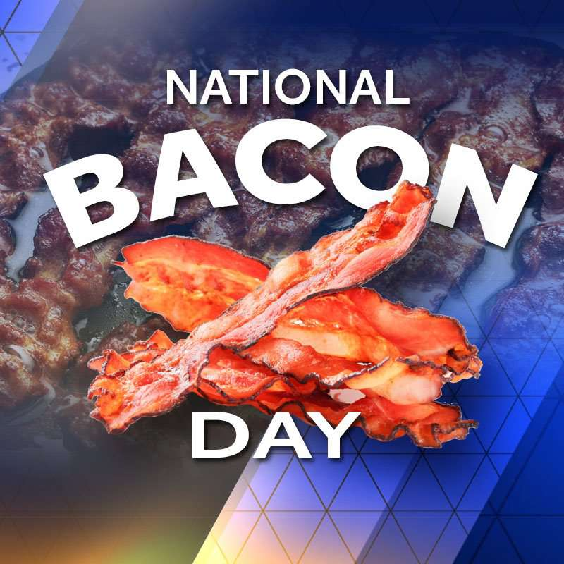 National Bacon Day Wishes Sweet Images