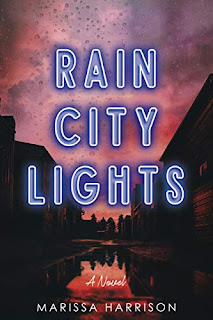 Rain City Lights - a gritty, urban love story free book promotion by Marissa Harrison