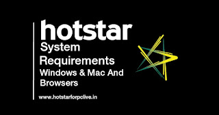 Hotstar PC System Requirements