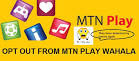 mtnplay Opt-out code