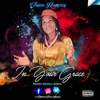 Music: Vivian Humphrey - In Your Grace
