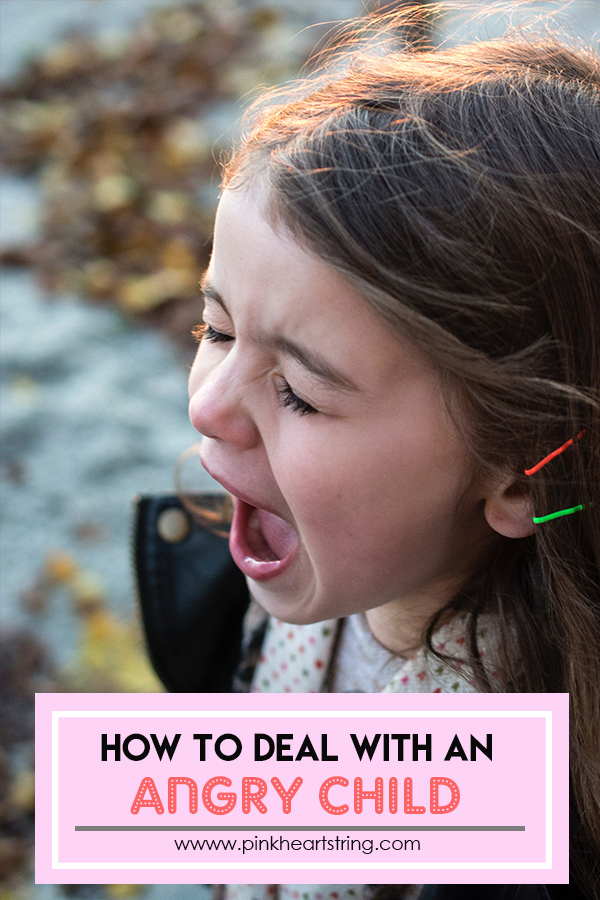 How to Deal With an Angry Child (Without Losing Your Sanity)