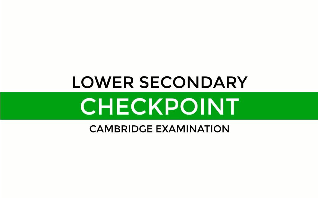 Lower Secondary Checkpoint Cambridge Examination 2021