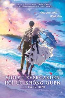 Violet Evergarden : Hồi Ức Không Quên