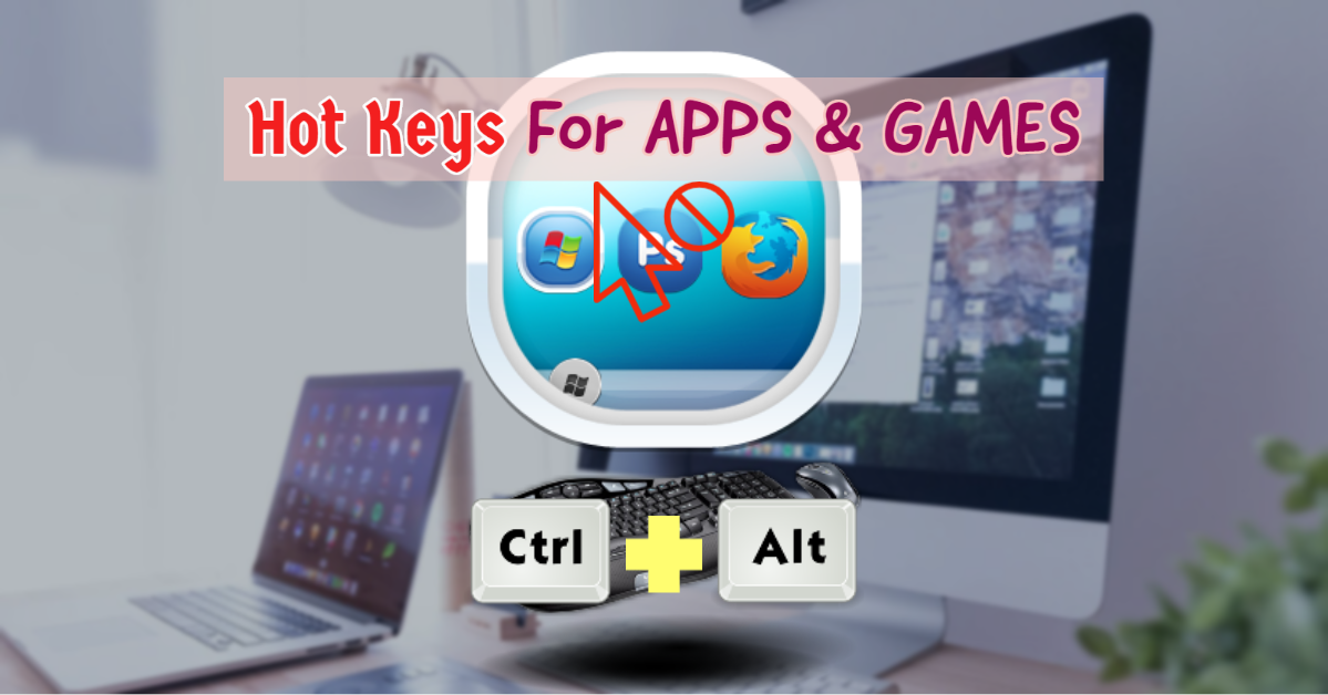 How To Set a Hot Keys for Apps & Games