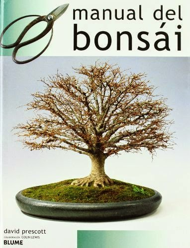 Manual del bonsai (Guias Naturaleza Blume) de Prescott, David