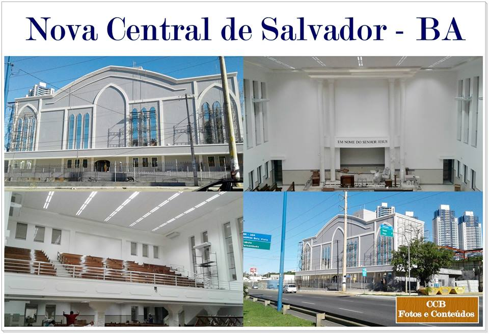 Fotos V Deos E Atualidades Ccb Nova Central De Salvador Ba