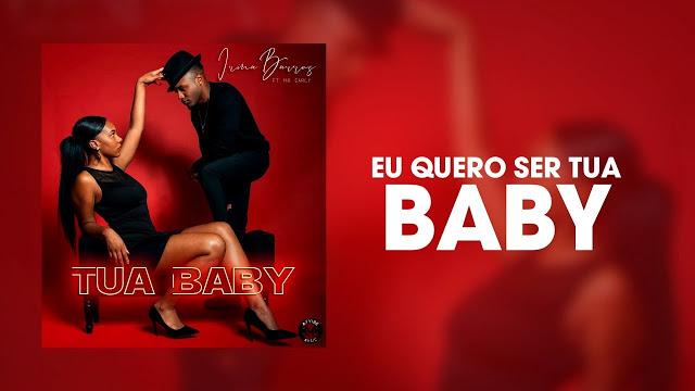 Irina Barros Feat. Mr. Carly - Tua Baby (Zouk) (2019) Download  baixar Gratis Baixar Mp3 Novas Musicas  (2019)