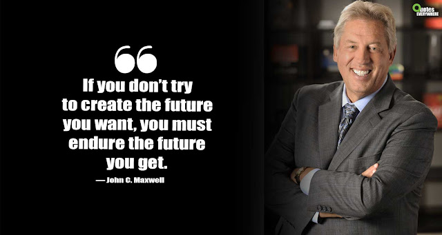 John C. Maxwell Quotes On Leadership