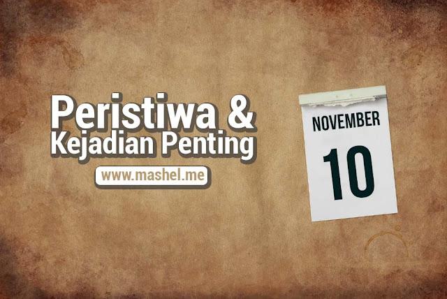 Peristiwa dan Kejadian Penting Tanggal 10 November